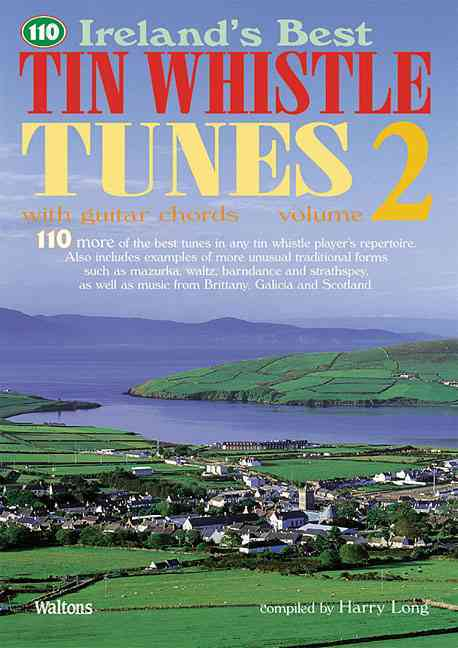 110 Ireland's Best Tin Whistle Tunes By Long, Harry (EDT)